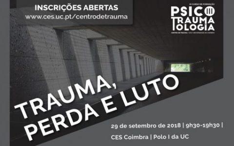 """<center>O Centro de Trauma do Centro de Estudos Sociais da Universidade de Coimbra realiza Workshop """"Trauma, Perda e Luto""""</center>"""