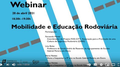 Webinar Mobilidade e Educação Rodoviária de dia 28 Abril de 2021